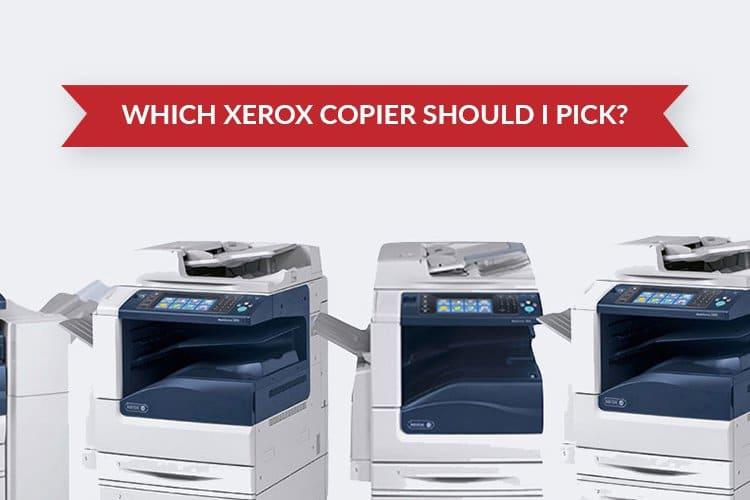 choose a Xerox copier